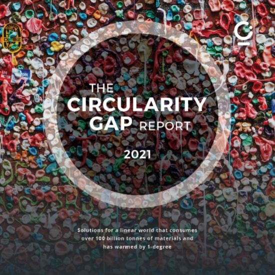 Explore the Circularity Gap Report 2021