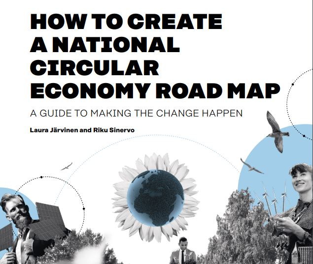 A guide to help countries create their national circular economy roadmaps published!